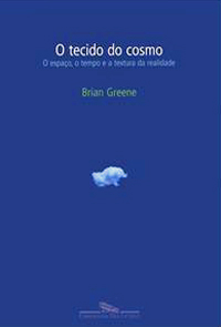 brian greene - o tecido do cosmo (2005)