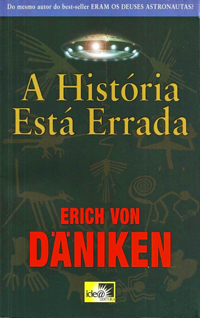 erich von daniken - a historia esta errada (2010)