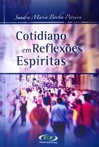 sandra borba - cotidiano em reflexoes espiritas (2014)