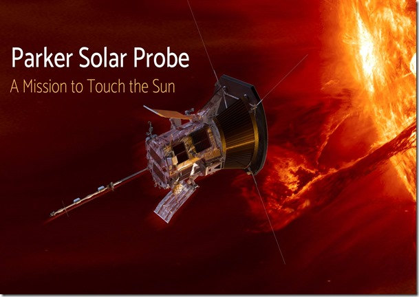 parker_solar_probe_a_mission_to_touch_the_sun_1